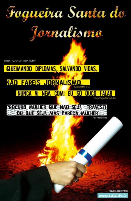 fogueira-santa-do-jornalismo-diploma