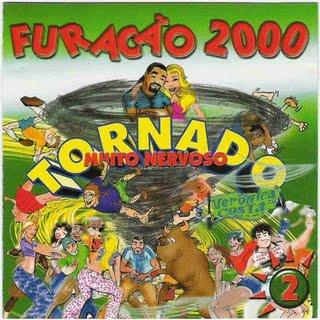 Furacão 2000 - Tornado Muito Nervoso (frente)